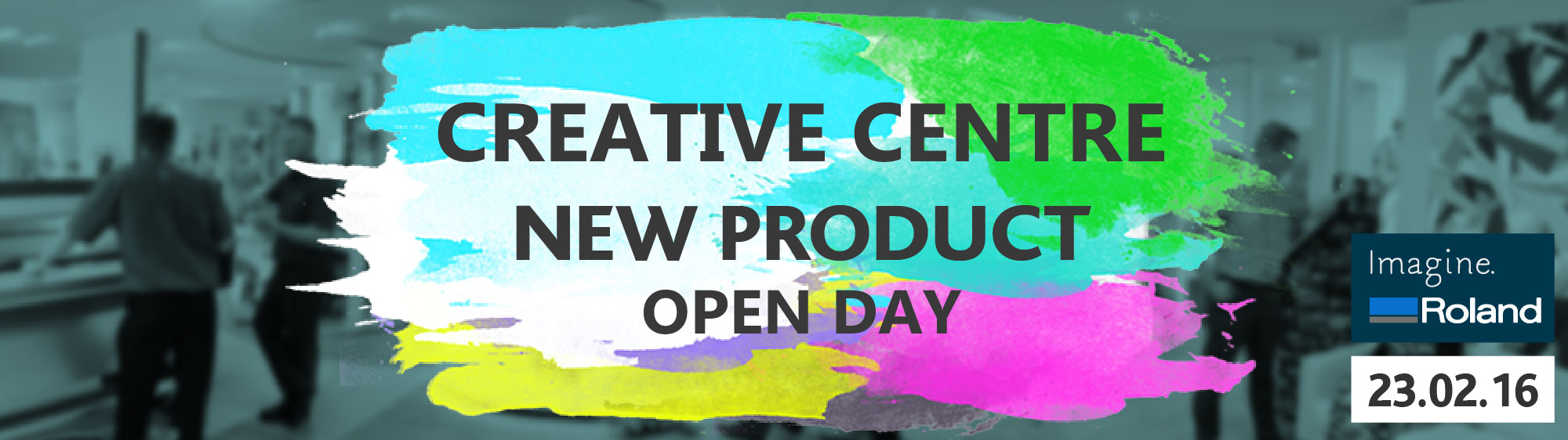 Roland DG CreativeCentre Open Day